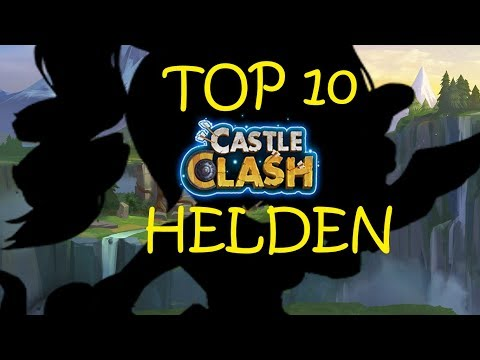 Top 10 Helden In Castle Clash | Schloss Konflikt