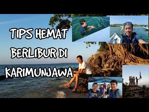Traveling Karimunjawa Part #1 CARA HEMAT BERLIBUR KE KARIMUNJAWA