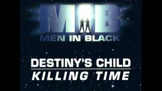 Destiny's Child - Killing Time (Radio Edit)