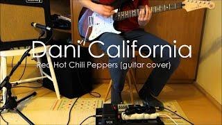 RHCP - Dani California [Guitar Cover] full song