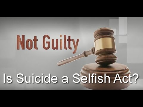 Is Suicide A Selfish Act?