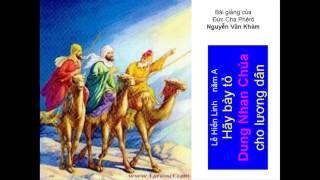 Lễ Hiển Linh A Bài giảng Đức Cha Nguyễn Văn Khảm