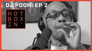 DJ Pooh | Hotboxin' with Mike Tyson | Ep 2