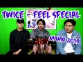TWICE | FEEL SPECIAL MAMA 2019 REACTION