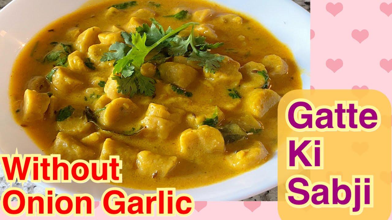 Gatte ki sabji | Rajasthani Food | Without Onion Garlic