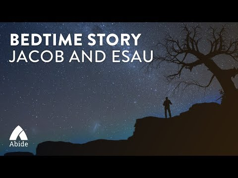 Bedtime Story for Deep Relaxing Sleep: Jacob and Essau - 3 hrs
