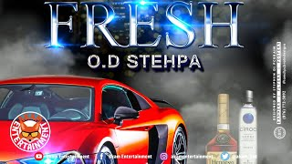 O.D - Stehpa - Fresh - July 2020