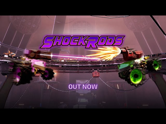 ShockRods Launch Trailer - Out Now