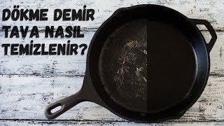Döküm Demir Tavalar Nasıl Temizlenir? | Nasıl Yapılır?