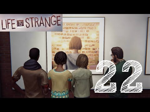 Life is Strange: Ep.22 - The Art Gallery and the Rescue : Road to Platinum