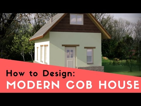 MODERN COB HOUSE DESIGN 101