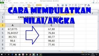 Cara Membulatkan Nilai atau Angka di Excel