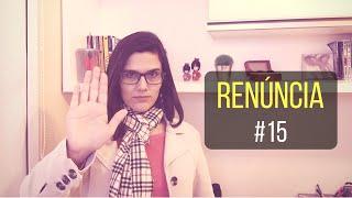 COMO FAZER A REFORMA ÍNTIMA | RENÚNCIA #15
