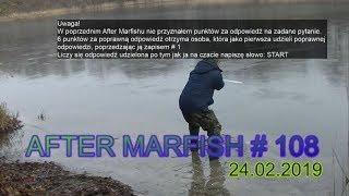 After Marfish # 108 Holenderskie kanały, Rzeka Jasiołka, Rekordy Marfisha, Liga Marfisha Live chat.