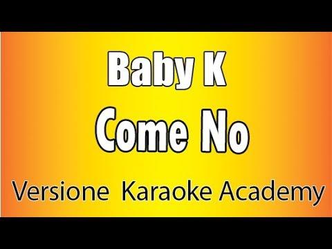 Karaoke Italiano -  Baby K  - Come no