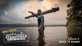 Who is Ross? | Strongman Swimming E1