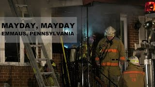 Mayday at 2nd alarm house fire trapping two firefighters in Emmaus, Penna.