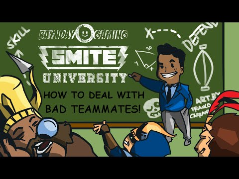 HOW TO DEAL WITH BAD TEAMMATES! (SMITE UNIVERSITY)