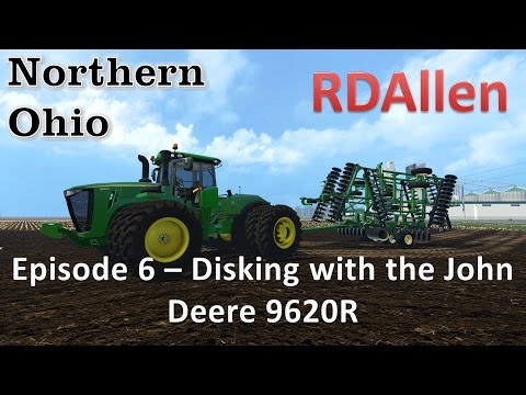 Farming Simulator 15 MP Northern Ohio E6 - Disking With the John Deere 9620R