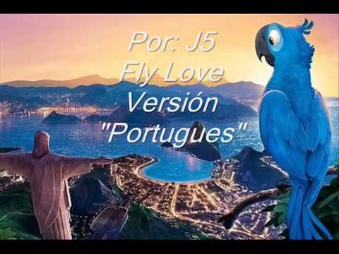 Fly Love Letra Portugués Carlinhos Brown Ararinha J5