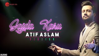 Sajda Karu - Atif Aslam Version | Full Audio Song