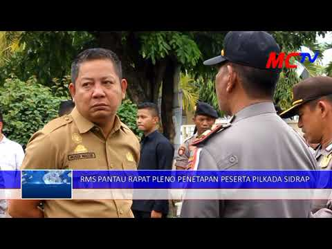 13 FEB 2018 RUSDI MASSE PANTAU LANGSUNG RAPAT PLENO PENETAPAN PESERTA PILKADA SIDRAP