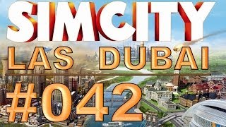 SimCity: Las Dubai - #042 - Ausbau WassaLassa - Let's Play [Deutsch / HD]