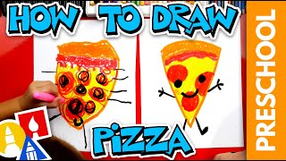 How To Draw Pizza - Preschool