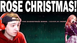 ROSÉ - 'THE CHRISTMAS SONG (Nat King Cole)' COVER REACTION!