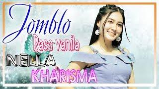 Download lagu Nella Kharisma - Jomblo Rasa Vanila