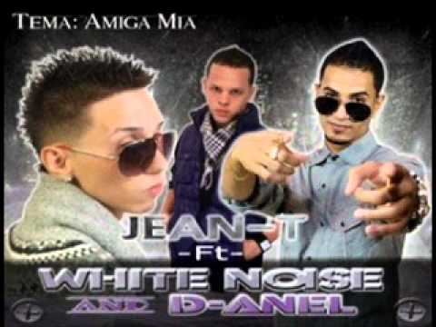 Amiga Mia- White Noise Y D Anel (2011NEW)