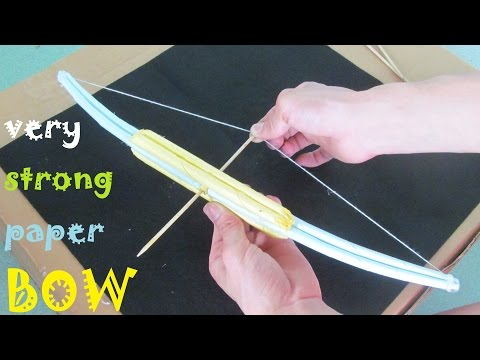 How to make a very Strong paper Bow | Toy Weapons