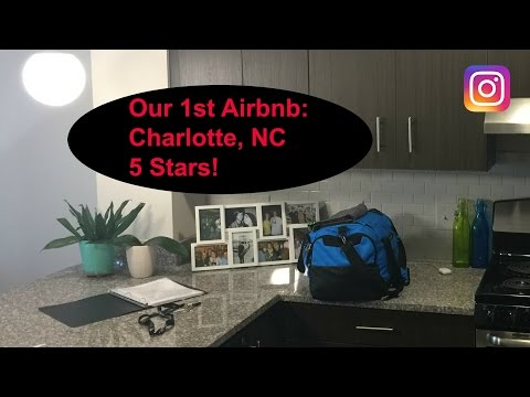 Our 1st Airbnb: Charlotte, North Carolina