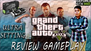GTA V INDONESIA PROS REVIEW, FUNNY WITH GTX 960 ULTRA SETTING