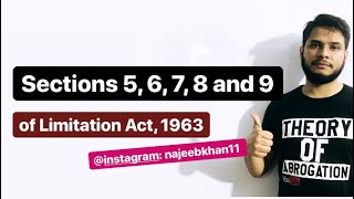 Sections 5, 6, 7, 8 and 9 of Limitation Act, 1963