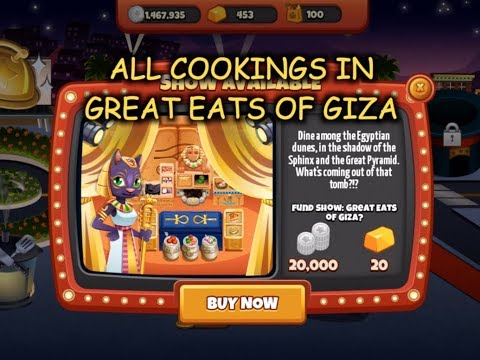 All Cookings In Great Eats Of Giza (Cooking Dash)