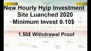 New Hourly Paying Hyip Investment Site Launched 2020|| Minimum Invest 0.10$|| Live Instant Withdraw