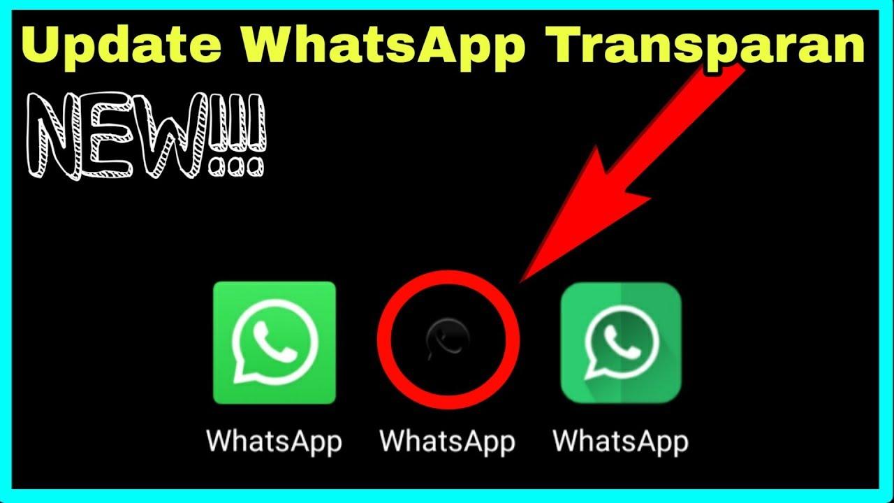 New Update Whatsapp Transparan