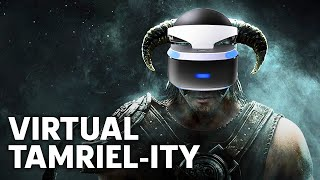 Should You Replay Skyrim In VR?