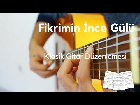 Fikrimin İnce Gülü - Gitar Düzenleme