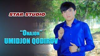 Umidjon Qodirov - Onajon | Умиджон Кодиров - Онажон [Tuy version]