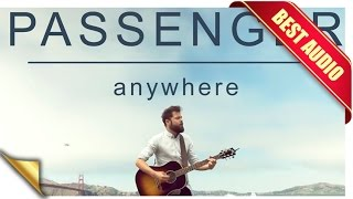 Passenger - Anywhere + Lyrics (BEST AUDIO)