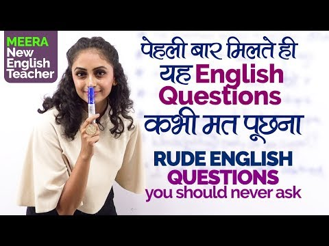 Rude English Questions you should never ask  Learn English