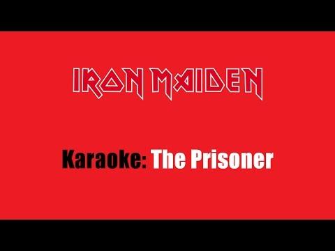 Karaoke: Iron Maiden / The Prisoner