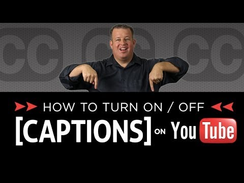 How to Turn on off Closed Captions and Subtitles on YouTube Videos