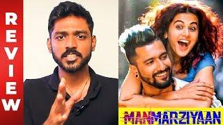 Manmarziyaan Review by Maathevan | Abhishek Bachchan, Taapsee Pannu, Anurag Kashyap | MR 17
