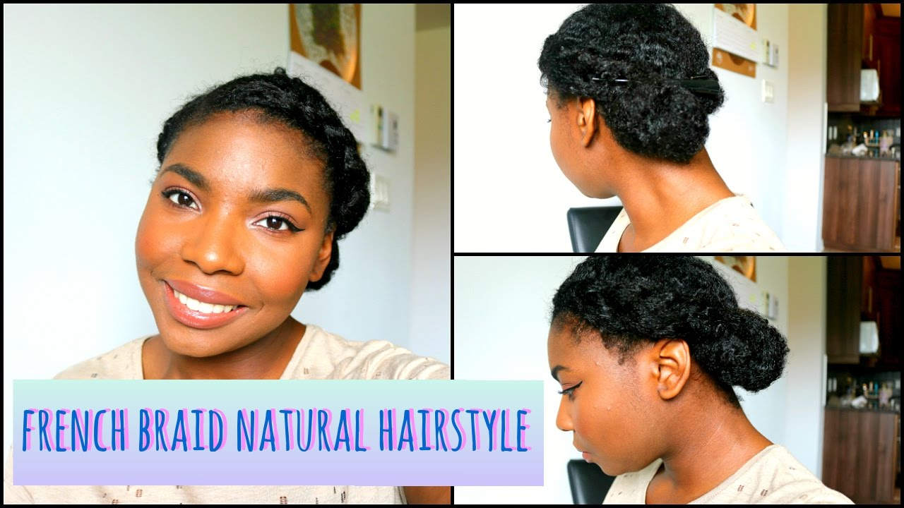 quick and easy french braid bun demo   cute natural hairstyles