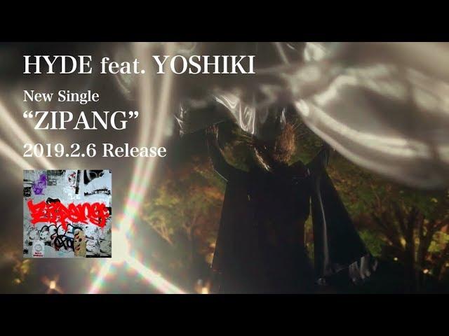 HYDE feat. YOSHIKI – ZIPANG(Japanese Version)30秒SPOT