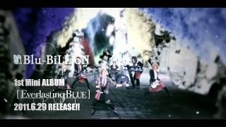 Blu-BiLLioN 1st MIni Album [Everlasting BLUE] Spot