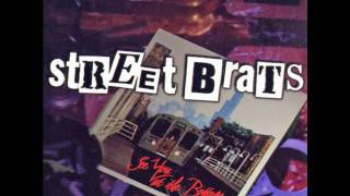 STREET BRATS - DESTINATION NOWHERE